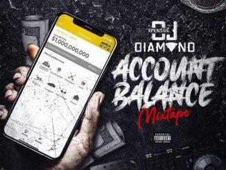 DJ MIX: XPENSIVE DJ DIAMOND - ACCOUNT BALANCE MIXTAPE
