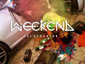 VIDEO + AUDIO: Galaybanton - Weekend