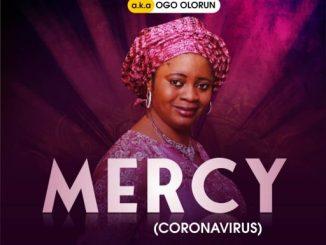 Gospel Music: Modupe Adeyinka - Mercy (CoronaVirus)