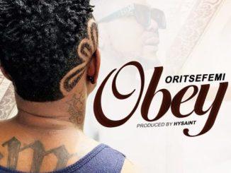 Music: Oritse Femi – Obey