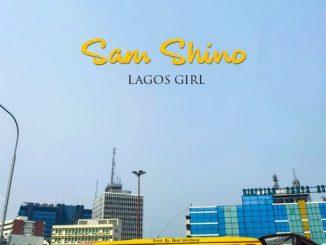 Music: Sam Shino - Lagos Girls