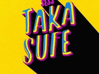 Music: Sess – Taka Sufe