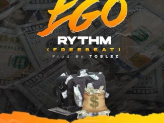 Freebeat: Ego Rythm (Prod By Toblez)