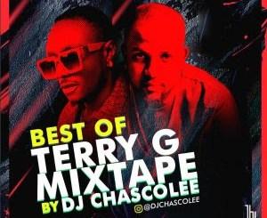 Dj Mix: Dj Chascolee - Best Of Terry G