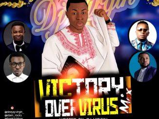GOSPEL MIX: DJ Virgin - Victory Over Virus Mix