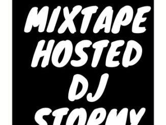 Dj Mix: DJ Stormy Trap World Mixtape