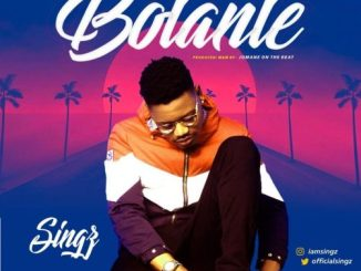 VIDEO + AUDIO: Singz - Bolanle