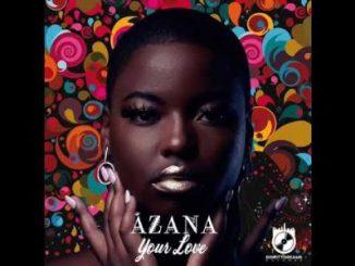 Azana – Your Love (Snippet)