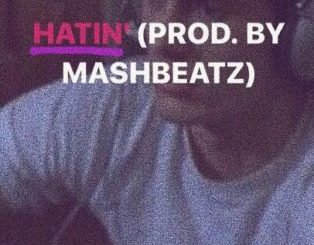 B3nchMarQ ft A-Reece & Flame – Hatin