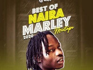 Dj Mix: Dj Maff Best Of Naira Marley 2020 Mixtape