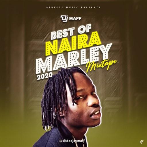 Dj Mix: Dj Maff Best Of Naira Marley 2020 Mixtape