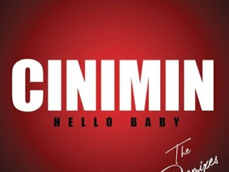 Cinimin ft Julia Church – Hello Baby (Argento Dust Remix)