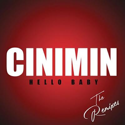 Cinimin ft Julia Church – Hello Baby (Argento Dust Remix)