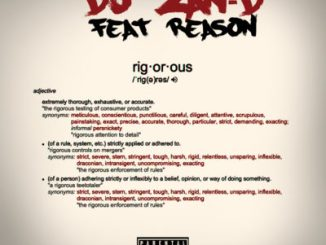 DJ Zan D ft Reason – Rigorous
