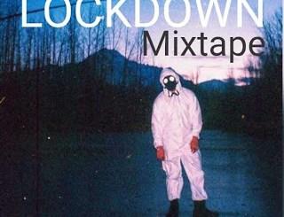 Dj Mix: Dj Tmix - Lockdown Mixtape