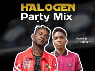 DJ MIX: DJ BOLEXZIE HALOGEN PARTY MIX