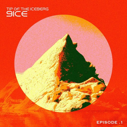 "Album: 9ice - ""Tips of the Iceberg"""