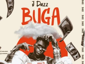 Download Music: J Dazz - Buga (Prod. J tunez)