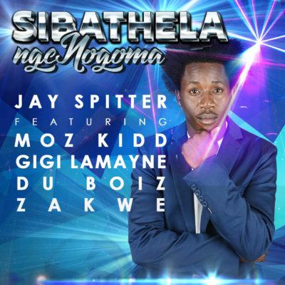 Jay Spitter ft Du Boiz, Zakwe, Gigi Lamayne & Moz Kidd – Sibathela Ngengoma
