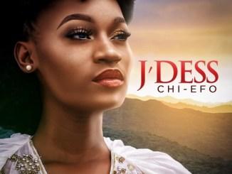 Music: J'dess - Chi Efo (A New Dawn)