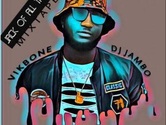 Dj Mix: Dj Jambo - #JOAT the mixtape