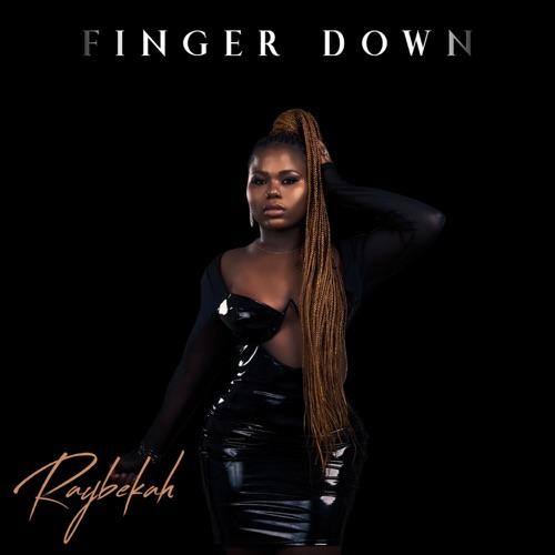 Music: Raybekah – Finger Down