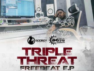 3 Freebeat: Triple Threat EP (Prod By Shugavybz)