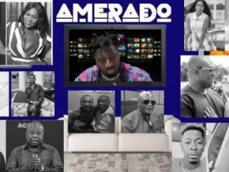 Amerado – Yeete Nsem (Episode 5)