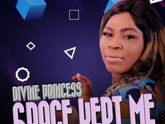 GOSPEL MUSIC: Devine Princess - Grace Kept Me