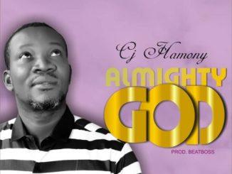 MUSIC: Cj Hamony – Almighty God