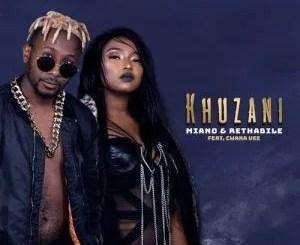 Miano & Rethabile Khumalo Ft Cwaka Vee – Khuzani