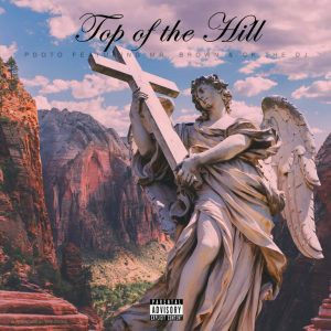 PDot O ft Mr. Brown & CK The DJ – Top Of The Hill