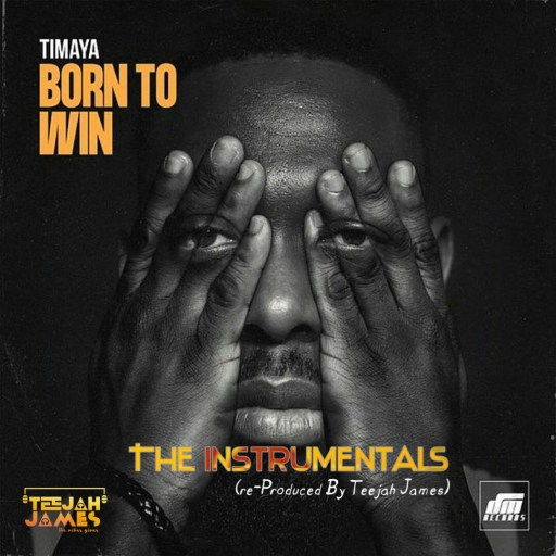 Instrumental: Timaya - Born To Win