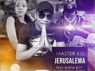 Music: Master Kg, Nomcebo Zikode ft Burna Boy – Jerusalem Remix