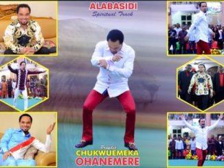 Gospel Music: Prophet Chukwuemeka Odumeje - ALABASIDI