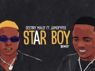 Music: Destiny Mally - Star Boy (Remix) Ft. Jamo Pyper