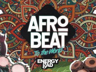 Music: Energy Gad Ft. Olamide & Pepenazi – Afro Beat To The World
