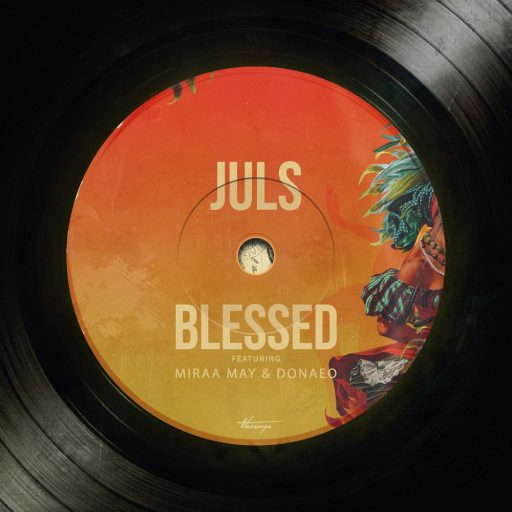 Juls Ft. Miraa May, Donae'o – Blessed