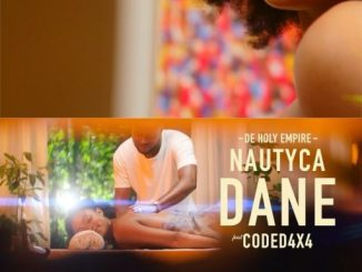 Nautyca Ft. Coded(4×4) – Dane