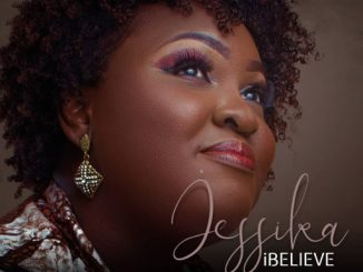 Gospel Music: Jessika - I Believe