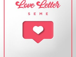 Gospel Music: Seme - Love Letter