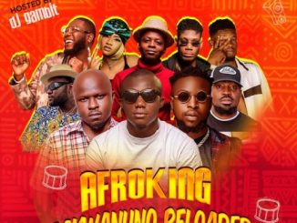 Dj Mix: DJ Gambit Afroking Bakwanuno Reloaded Mix