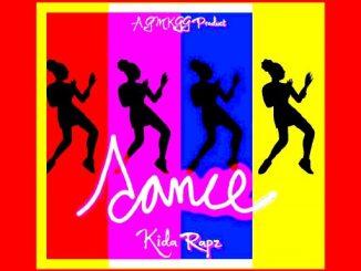 Music: Kida Rapz - Dance