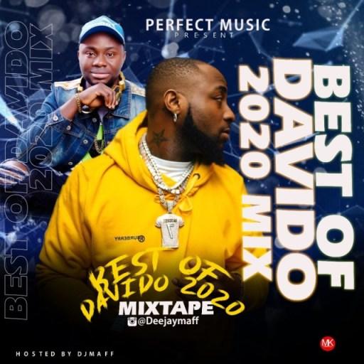 Download Dj Mix: Dj Maff - Best of Davido 2020 Mix