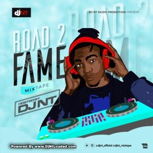 DJ NT - ROAD 2 FAME