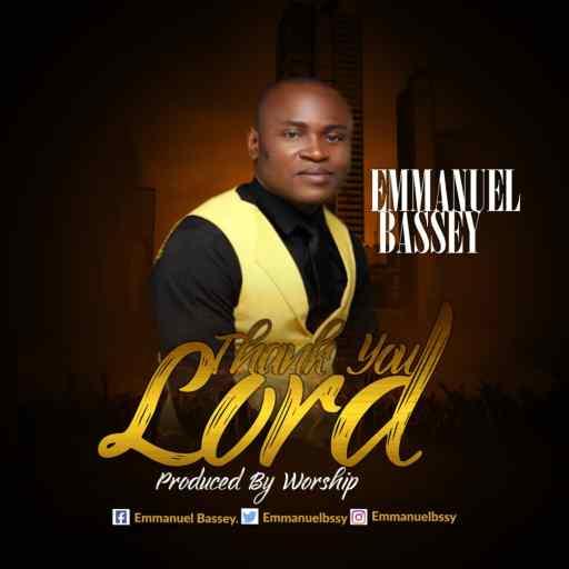 GOSPEL MUSIC: EMMANUEL BASSEY - THANK YOU LORD