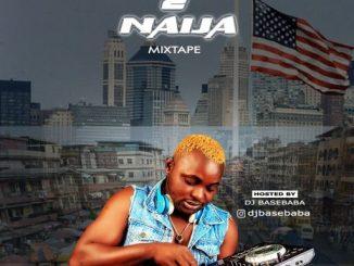DJ MIX: DJ BASEBABA – YANKEE 2 NAIJA