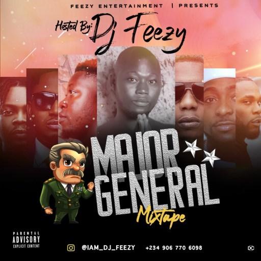 Dj Mix: Dj Feezy - Major General