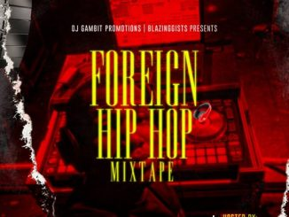 DJ MIX: DJ Gambit - Foreign Hip Hop Mixtape