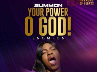 Gospel Music: Enomfon Ntefon – Summon Your Power